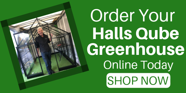 Order your Halls Qube greenhouse today.