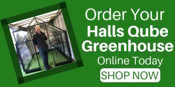 Order your halls qube greenhouse Online today, click here to shop for them