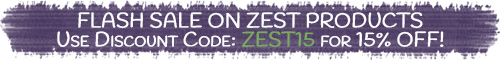 Flash Sale on Zest Branded Products - Use Discount Code: ZEST15 for 15% Off